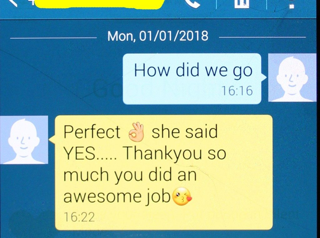 Text message reads Perfect, she said yes. Thank you so much you did an awesome job