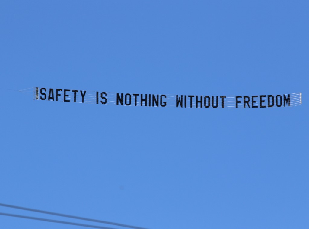 "Protest aeroplane writes ""Safety is Nothing Without Freedom"" across the sky"